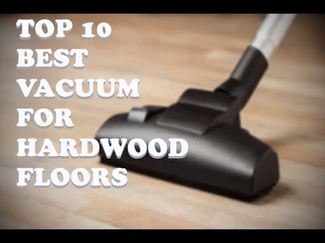 Best Canister Vacuum For Hardwood Floors Reviews