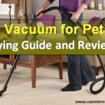 Best Vacuum for Pet Hair: Canister and Upright Vacs Reviews