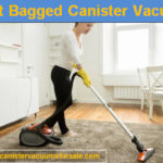 Top 5 Best Bagged Canister Vacuum Cleaners with Reviews