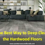 The Best Way to Deep Clean the Hardwood Floors