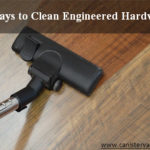 How to Clean Engineered Hardwood Floors Elegantly?