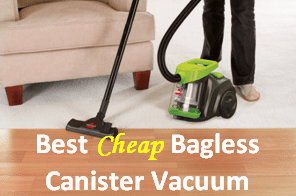 best cheap bagless canister vacuum