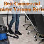 Best Commercial Canister Vacuum Reviews of 2020
