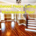 hardwood flooring care and maintenance tips