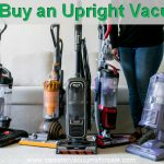 The Complete Upright Vacuum Buying Guide