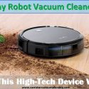 Why Robotic Vacuum Cleaner