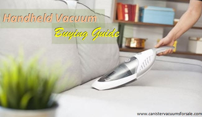 handheld vacuum buying guide