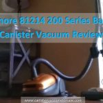 Kenmore 81214 200 Series Bagged Canister Vacuum Review