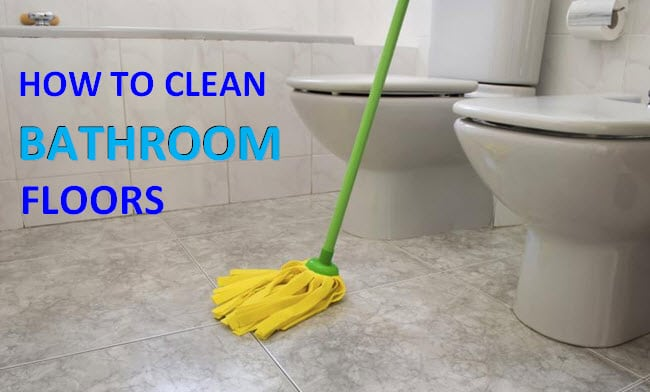 how to clean bathroom floor