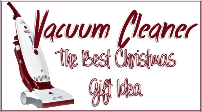 Christmas Gift Ideas Vacuum Cleaners