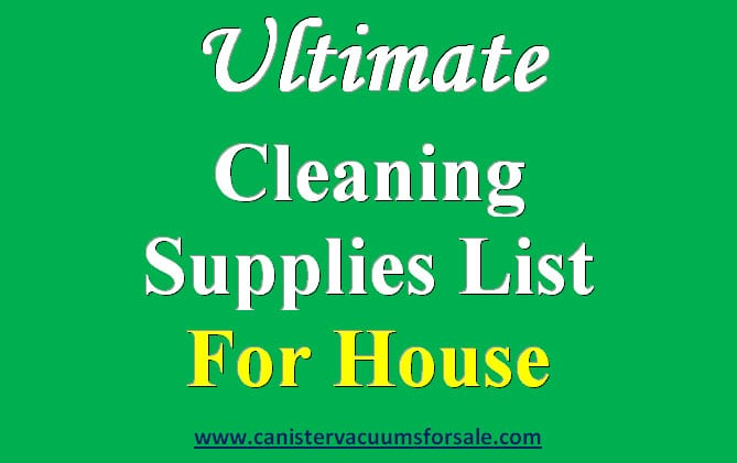 Ultimate cleaning supplies list for house